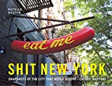 Shit New York: Snapshots of the city that never sleeps – caught napping