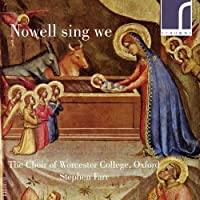 Nowell Sing We: Contemporary Carols 2 by Choir of Worcester College Oxford
