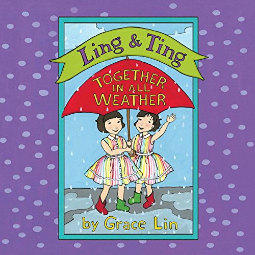 Ling & Ting: Together in All Weather audiobook cover art