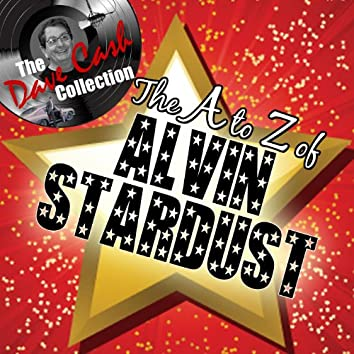 The A to Z of Alvin Stardust - [The Dave Cash Collection]