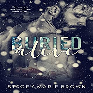 Buried Alive                   By:                                                                                                                                 Stacey Marie Brown                               Narrated by:                                                                                                                                 Andi Arndt,                                                                                        Aaron Shedlock                      Length: 8 hrs and 55 mins     80 ratings     Overall 4.7