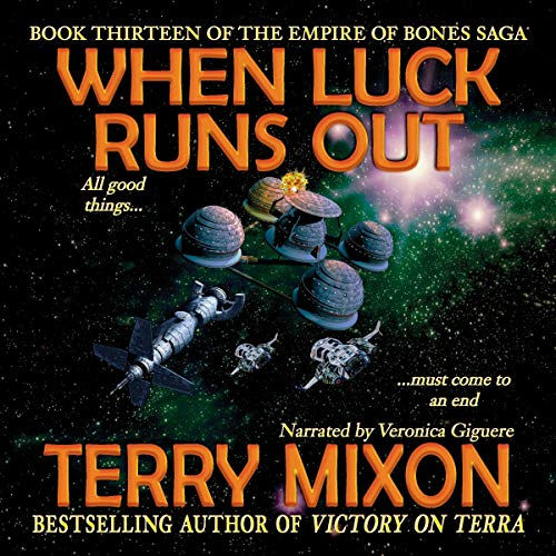 When Luck Runs Out Audiobook By Terry Mixon cover art