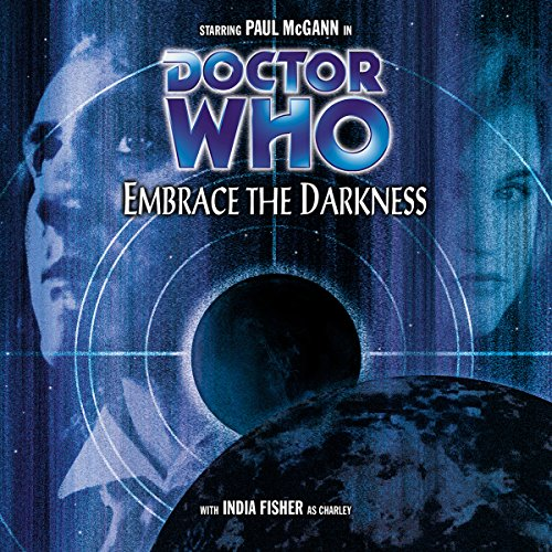 Doctor Who - Embrace the Darkness audiobook cover art