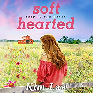 Softhearted     Deep in the Heart              By:                                                                                                                                 Kim Law                               Narrated by:                                                                                                                                 Natalie Ross                      Length: 10 hrs and 51 mins     95 ratings     Overall 4.6