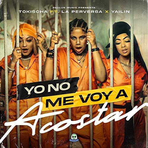 Tokischa, Yailin la Mas Viral & La Perversa