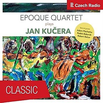Epoque Quartet plays Jan Kučera