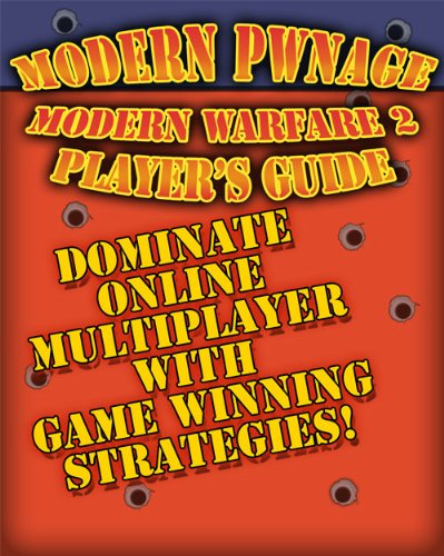 Modern Pwnage Call of Duty Modern Warfare 2 Online Player's Guide (English Edition)
