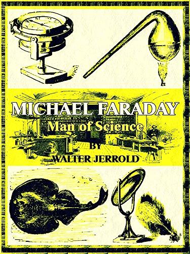 Michael Faraday: Man of Science (Illustrations) (Interesting Ebooks) (English Edition)