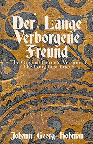 Der Lange Verborgene Freund: The Original German Version of the Long Lost Friend