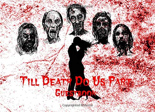 Till Death Do Us Part: Alternative Wedding Bridal Shower Party Visitor Log Sign In Guest Book - Red Bloody Couple & Zombie