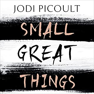 Small Great Things                   By:                                                                                                                                 Jodi Picoult                               Narrated by:                                                                                                                                 Noma Dumezweni,                                                                                        Jeff Harding,                                                                                        Jennifer Woodward                      Length: 16 hrs and 41 mins     1,635 ratings     Overall 4.7