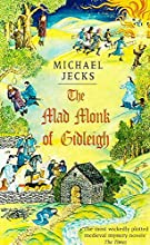 The Mad Monk of Gidleigh (Knights Templar, #14)