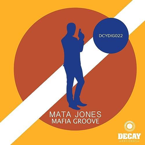 Mafia Groove by Mata Jones on Amazon Music - Amazon.com