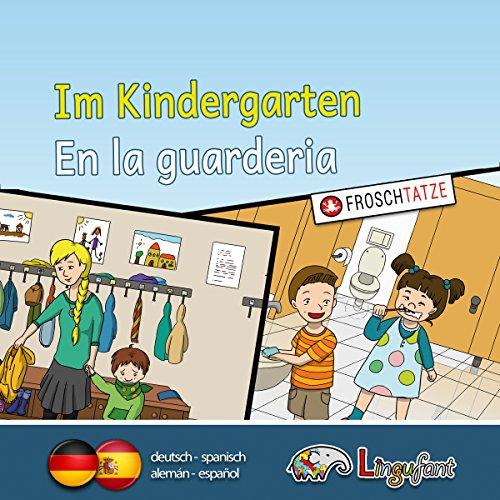 Lingufant - Im Kindergarten/ En la guarderia: deutsch/ spanisch Titelbild