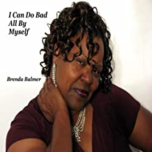 Best i can do bad all by myself mp3 Reviews