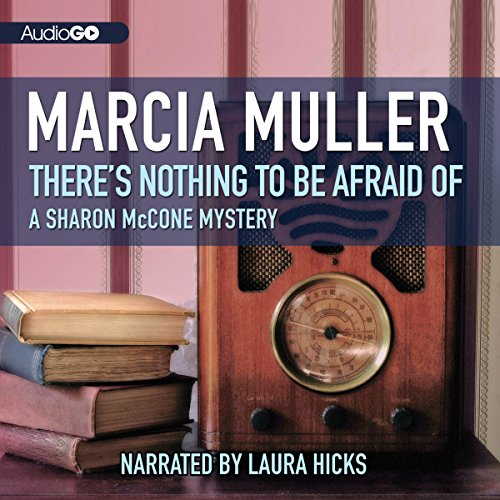 Couverture de There's Nothing to Be Afraid Of