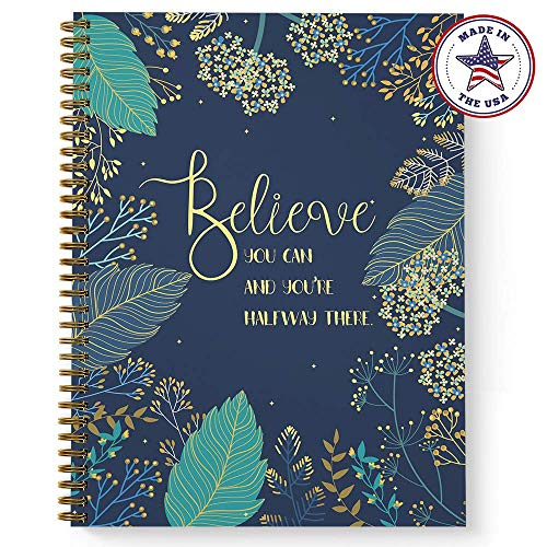 Softcover Believe You Can 8.5' x 11' Motivational Dot Grid Journal/Spiral Notebook, 120 Dot Grid Pages, Durable Gloss Laminated Cover, Gold Wire-o Spiral. Made in the USA