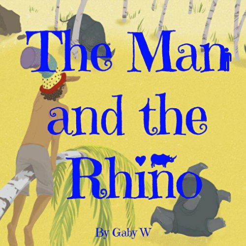 The Man and the Rhino audiobook cover art