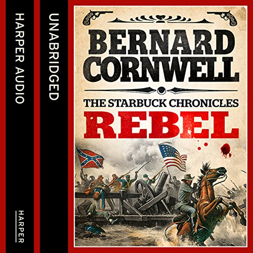 Rebel (The Starbuck Chronicles, Book 1) audiobook cover art