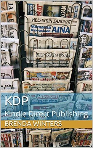 KDP: Kindle Direct Publishing (English Edition)