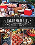 The Tailgate Cookbook: 75 Game-changing Recipes for the Tastiest...
