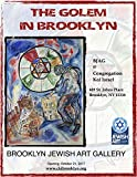The Golem in Brooklyn: The Golem Exhibition at the Brooklyn Jewish Art gallery at CKI (English Edition)