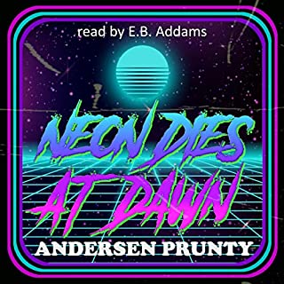 Neon Dies at Dawn audiobook cover art