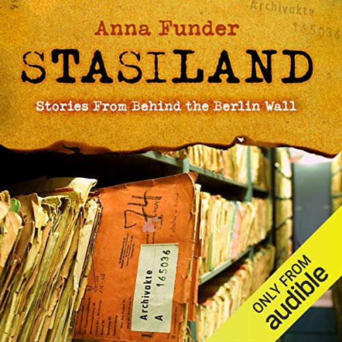 Stasiland     Stories from Behind the Berlin Wall              By:                                                                                                                                 Anna Funder                               Narrated by:                                                                                                                                 Denica Fairman                      Length: 10 hrs and 39 mins     147 ratings     Overall 4.4
