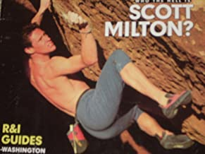 ROCK & ICE The World's Climbing Magazine Issue 84 April 1998 (Who the hell is Scott Milton?, Bonatti Pillar Epic, R&I Guides to Washington, New Mexico and Switzerland.)