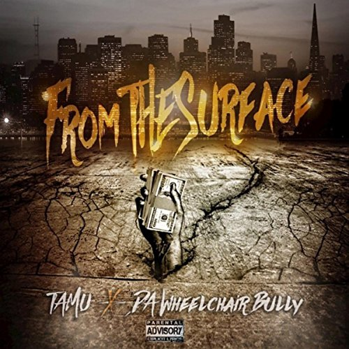 From The Surface [Explicit]