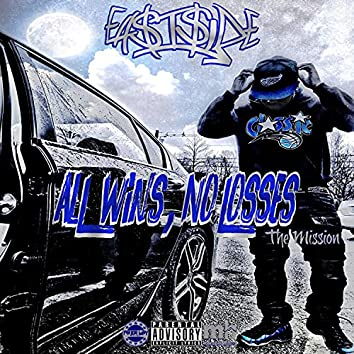All Wins, No Losses 2: The Mission