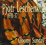 Gloomy Sunday  1931 - 1937