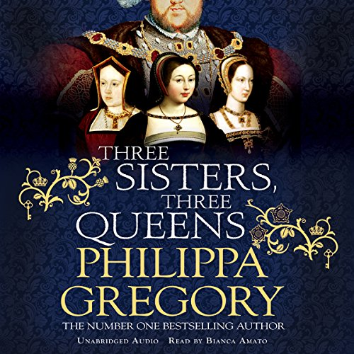Three Sisters, Three Queens                   By:                                                                                                                                 Philippa Gregory                               Narrated by:                                                                                                                                 Bianca Amato                      Length: 21 hrs and 9 mins     58 ratings     Overall 4.5