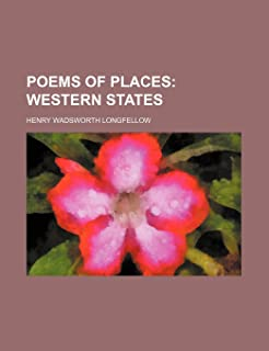 Poems of Places; Western States