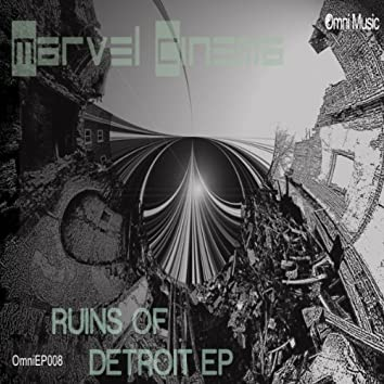 Ruins of Detroit EP
