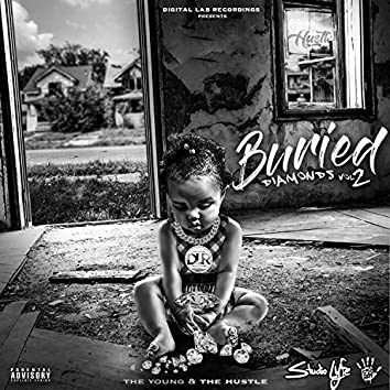 Buried Diamonds, Vol.2 the Young & the Hustle