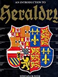 An Introduction to Heraldry / Stefan Oliver