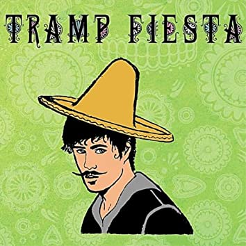 Tramp Fiesta - EP