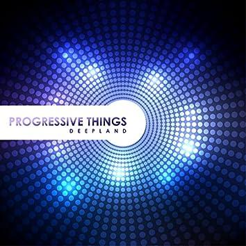 Progressive Things