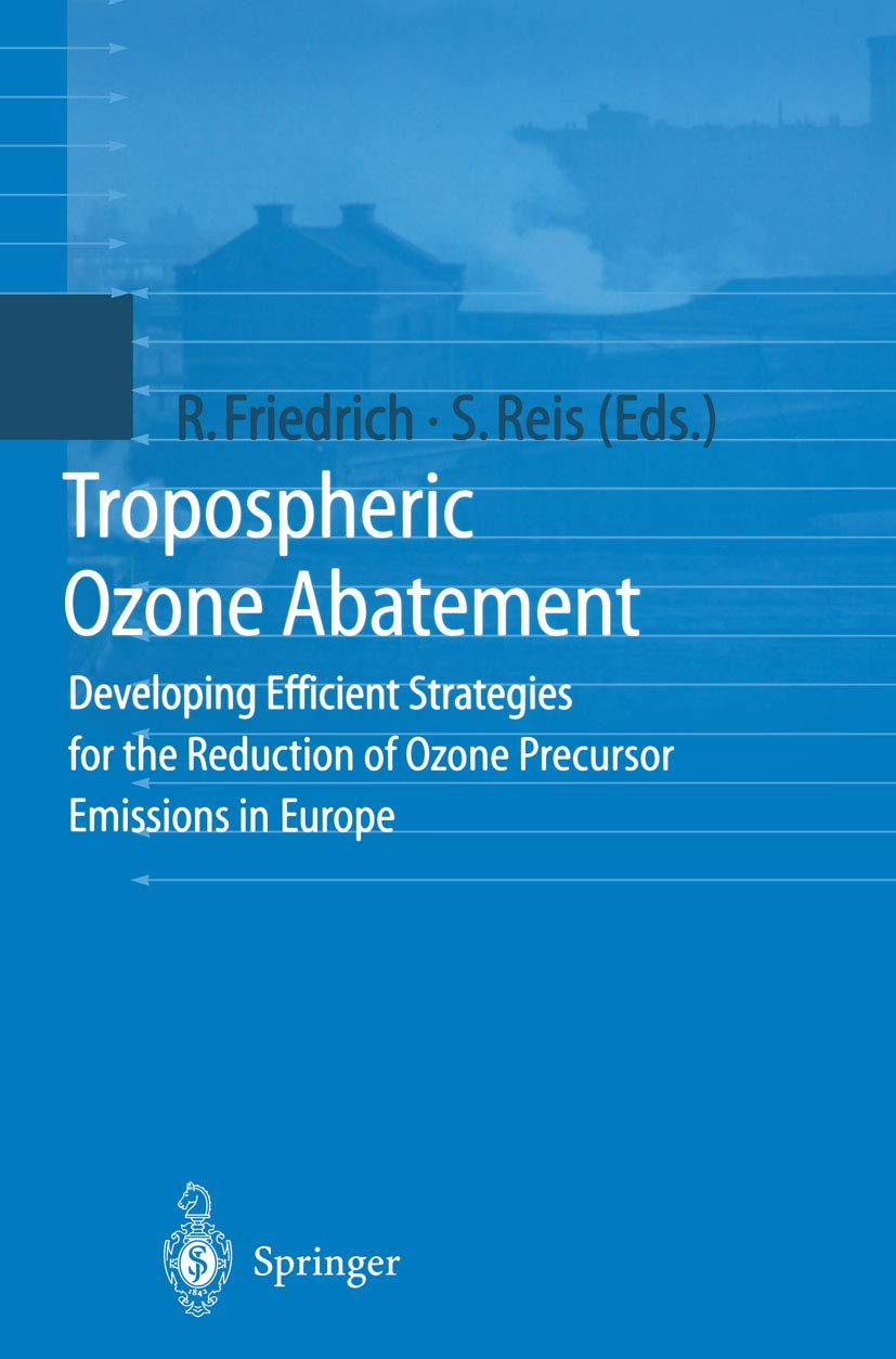 Tropospheric Ozone Abatement: Developing Efficient Strategies for the Reduction of Ozone Precursor Emissions in Europe