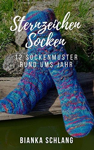 STERNZEICHEN-SOCKEN: 12 Sockenmuster rund ums Jahr