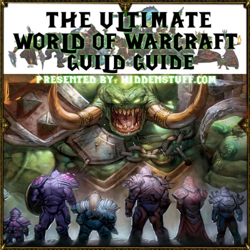The Ultimate World of Warcraft Guild Guide audiobook cover art