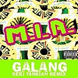 Galang (Serj Tankian Remix) [Explicit]