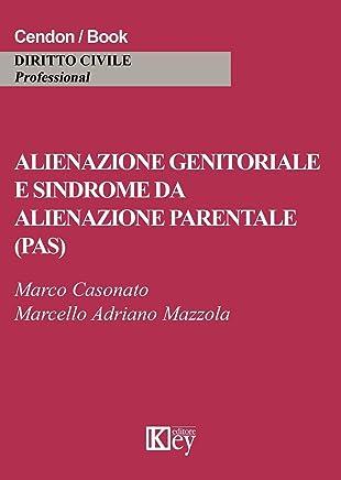 Alienazione genitoriale e sindrome da alienazione parentale (PAS)