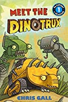 Meet the Dinotrux: Level 1 (Passport to Reading Level 1)
