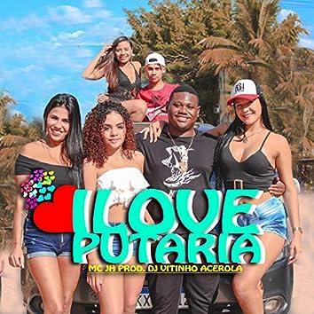 I Love Putaria
