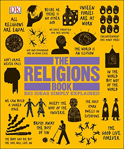 Compare Textbook Prices for The Religions Book: Big Ideas Simply Explained Illustrated Edition ISBN 9781465408433 by DK