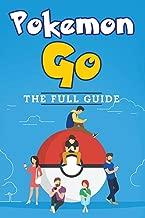 Free Download Pokemon Go: The Full Guide 1537263153/ PDF