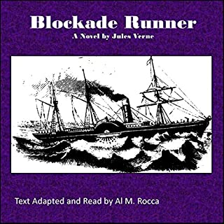 Blockade Runner                   By:                                                                                                                                 Jules Verne                               Narrated by:                                                                                                                                 Al Rocca                      Length: 1 hr and 55 mins     Not rated yet     Overall 0.0