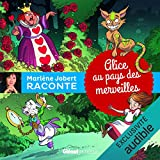 Alice au pays des merveilles - Format Téléchargement Audio - 3,95 €